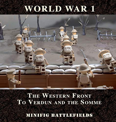 9780995535701: World War 1 - The Western Front to Verdun and the Somme
