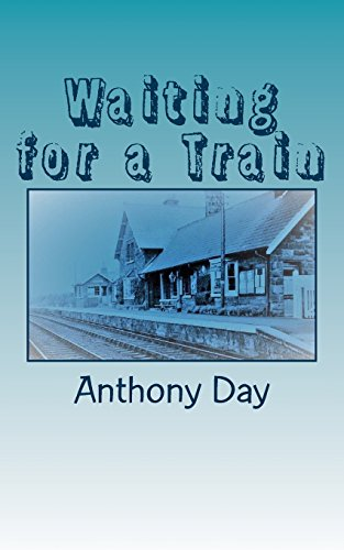 Waiting for a Train: Anthony Day