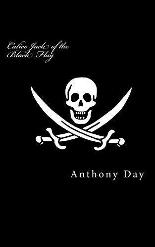 Calico Jack of the Black Flag: No.1: Anthony Day