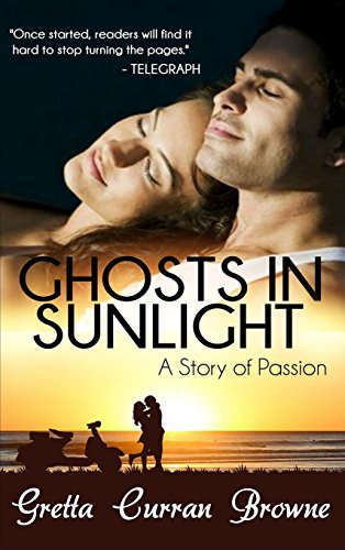 9780995573345: Ghosts in Sunlight: A Story of Passion