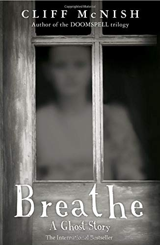 9780995582101: Breathe: A Ghost Story