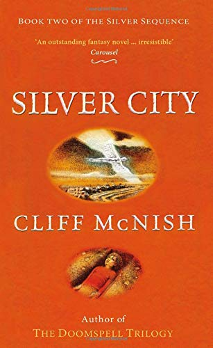 9780995582170: Silver City (The Silver Sequence)
