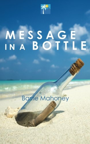 9780995602700: Message in a Bottle (Letters from the Atlantic)