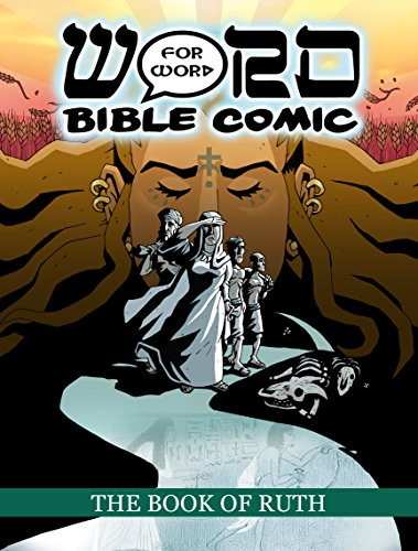 9780995603516: The Book of Ruth: Word for Word Bible Comic: World English Bible Translation