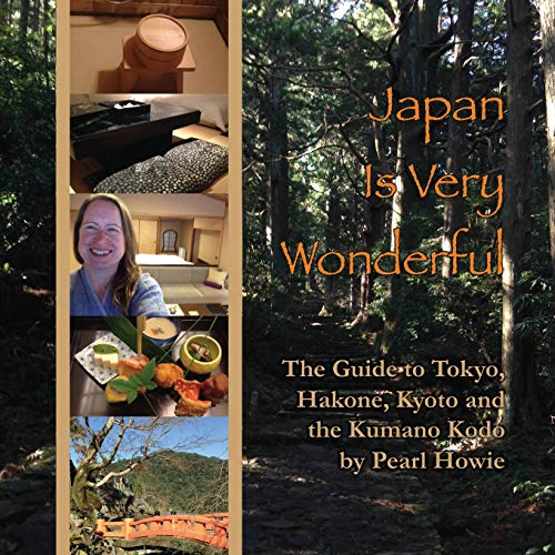 Japan Is Very Wonderful: The Guide to: Howie, Pearl