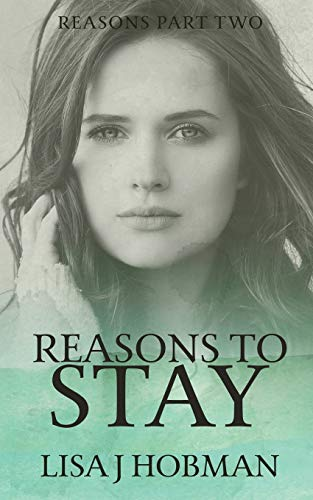 9780995665859: Reasons to Stay: Reasons Part Two