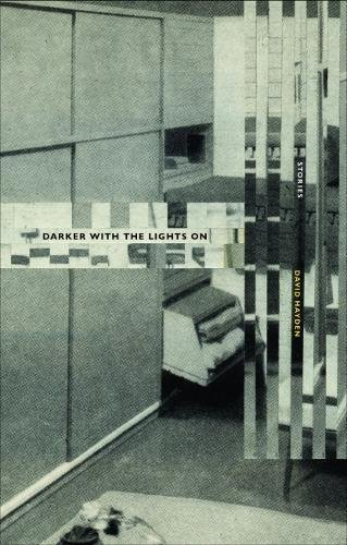 9780995705296: Darker with the Lights on: Stories