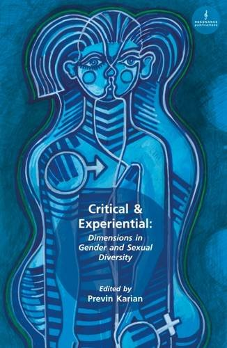 Critical & Experiential: Dimensions in Gender and Sexual Diversity: Resonance Publications