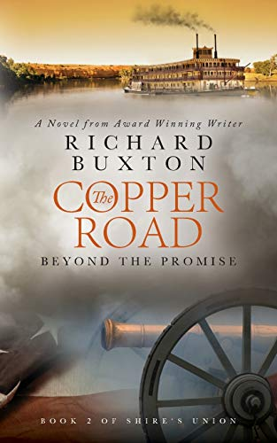 The Copper Road: Beyond The Promise (Paperback): Richard Buxton