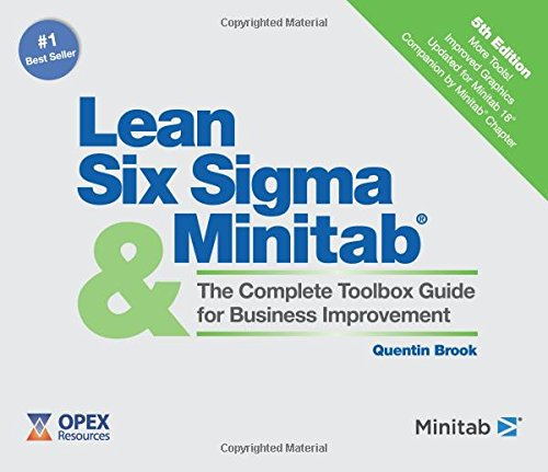 9780995789906: Lean Six Sigma and Minitab: The Complete Toolbox Guide for Business Improvement