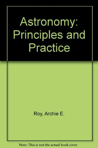 9780996002462: Astronomy: Principles and Practice