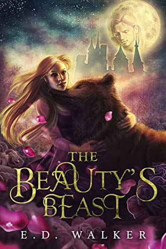 The Beautys Beast: E. D. Walker