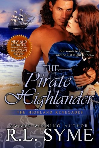 9780996010313: The Pirate Highlander (The Highland Renegades)