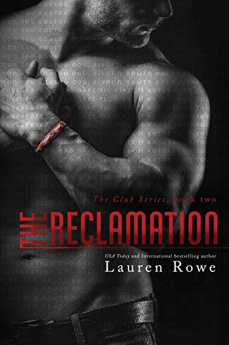 9780996013659: The Reclamation (The Club Trilogy) (Volume 2)