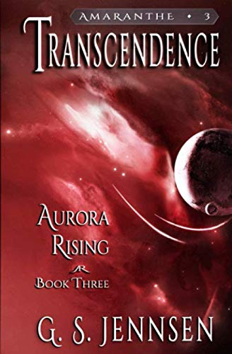 9780996014168: Transcendence: Aurora Rising Book Three (Volume 3)
