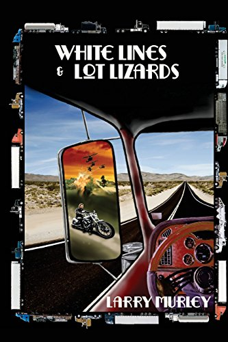 9780996014854: White Lines & Lot Lizards