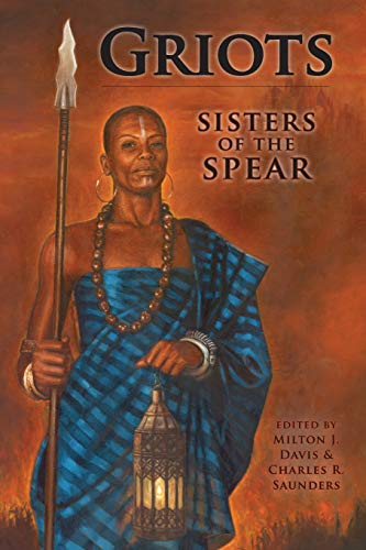 9780996016704: Griots: Sisters of the Spear
