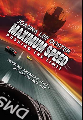 9780996017909: Maximum Speed: Pushing the Limit