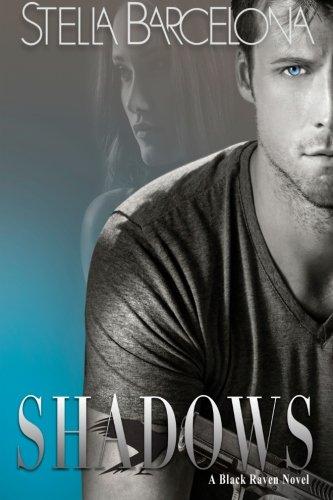 9780996018517: Shadows (Black Raven) (Volume 1)