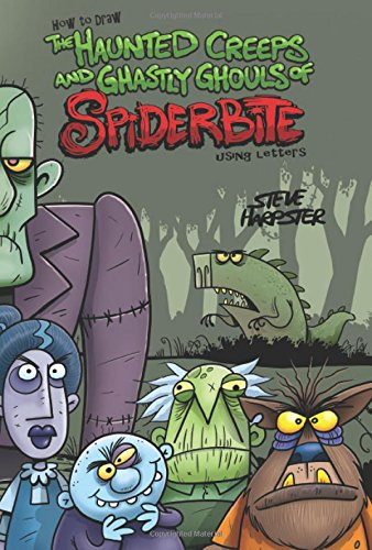 9780996019774: How to Draw The Haunted Creeps and Ghastly Ghouls of Spiderbite