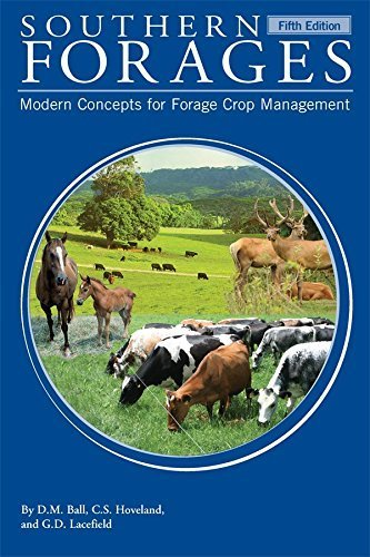 9780996019927: Southern Forages: Modern Concepts for Forage Crop Management
