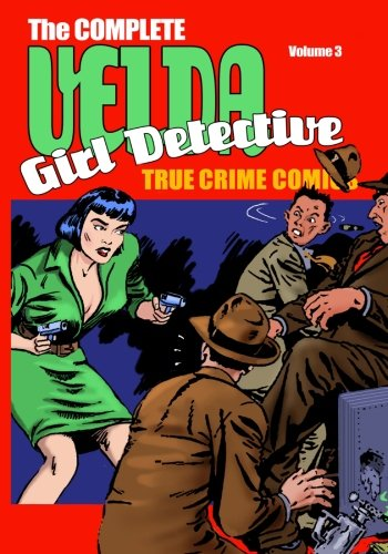 9780996030670: Velda: The Complete Velda, Girl Detective Volume Three