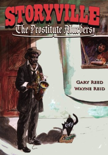 Storyville: The Prostitute Murders: Reed, Gary