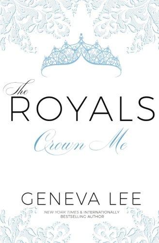 9780996033176: Crown Me: Volume 3 (Royals Saga)