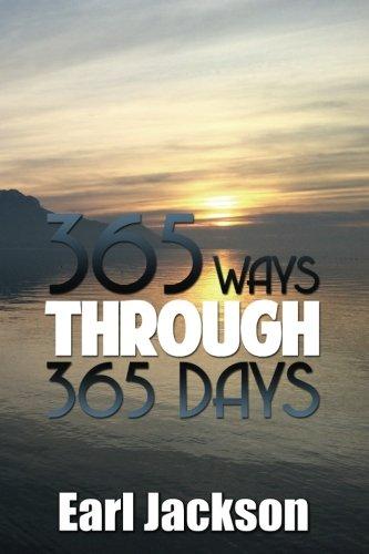 9780996040341: 365 Ways Through 365 Days