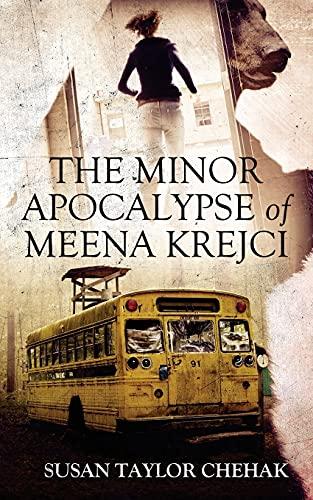9780996040884: The Minor Apocalypse of Meena Krejci