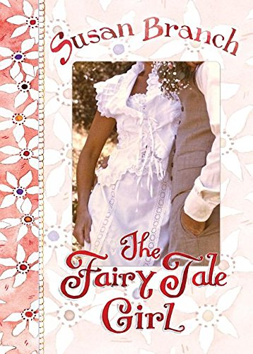 The Fairy Tale Girl: Branch, Susan