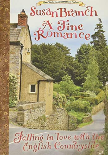 9780996044042: A Fine Romance: Falling in Love with the English Countryside