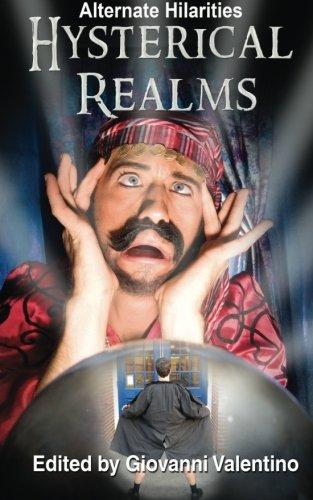 9780996049290: Hysterical Realms (Alternate Hilarities) (Volume 3)