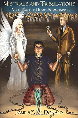 9780996050425: Mistrials and Tribulations: Book Two of Home Summonings (Volume 2)
