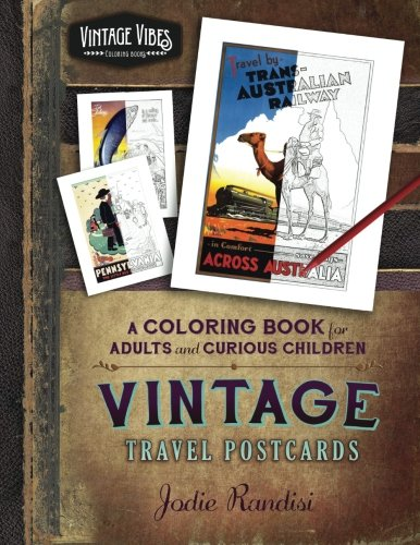 9780996053358: Vintage Travel Postcards Coloring Book: For Adults and Curious Children (Vintage Vibes) (Volume 1)