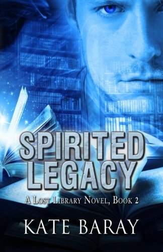 9780996057851: Spirited Legacy (Lost Library) (Volume 2)