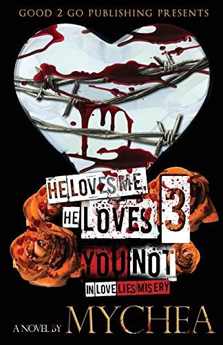 9780996060950: He Loves Me, He Loves You Not PT 3