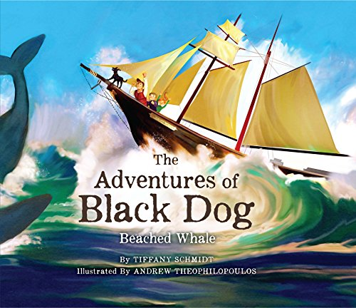 The Adventures of Black Dog: Beached Whale: Schmidt, Tiffany