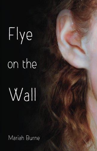 9780996074612: Flye on the Wall