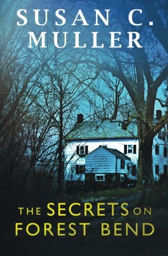 9780996079716: The Secrets on Forest Bend