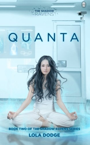 9780996086486: Quanta: Volume 2 (The Shadow Ravens)