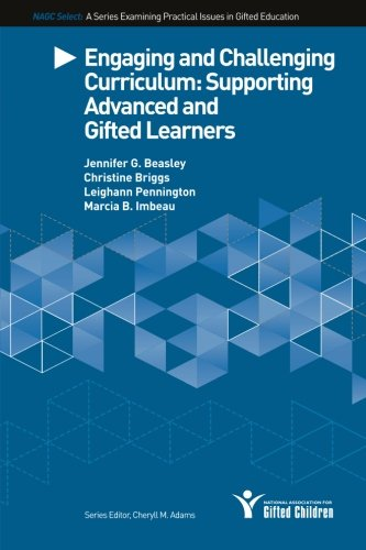 9780996086691: Engaging and Challenging Curriculum: Supporting Advanced and Gifted Learners