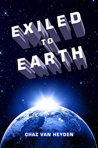 9780996088299: EXILED To Earth