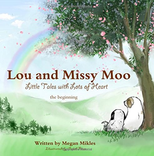 Lou and Missy Moo: The Beginning (Little: Mikles, Megan