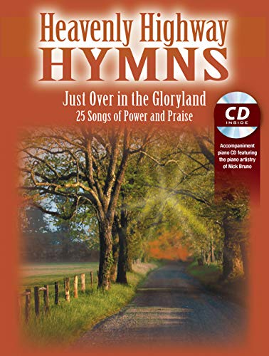 9780996092708: Heavenly Highway Hymns -- Just Over in the Gloryland: 25 Songs of Power and Praise, Book & CD