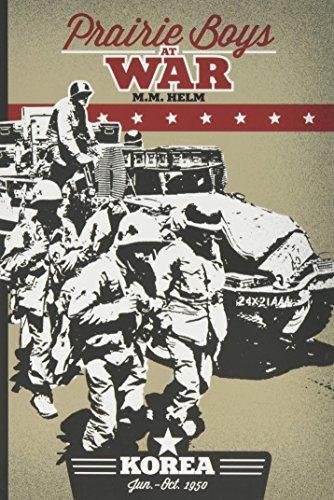 9780996095907: Prairie Boys at War: Korea : June - October 1950
