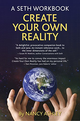 9780996098601: A Seth Workbook: Create Your Own Reality
