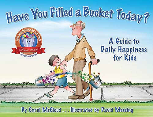9780996099936: Have You Filled a Bucket Today?: A Guide to Daily Happiness for Kids