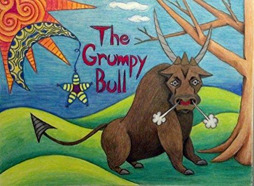 9780996115803: The Grumpy Bull
