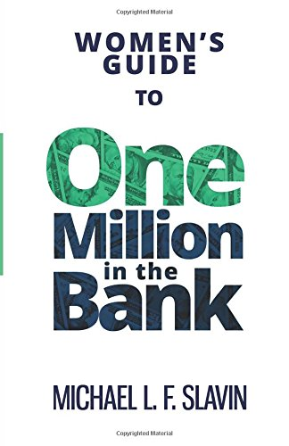 9780996118651: Women's Guide To One Million In The Bank